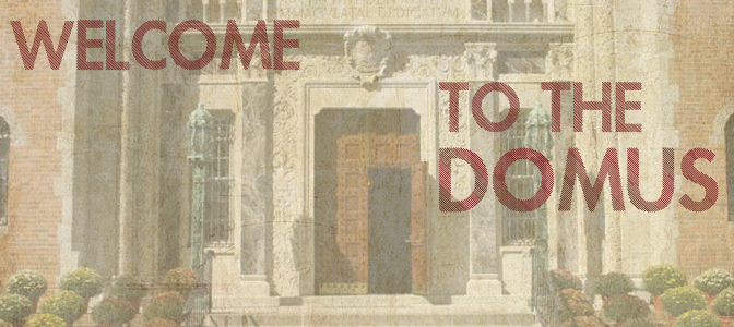Welcome to the Domus